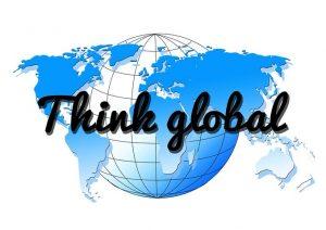 Think Global !